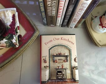 From Our Kitchens by The Culinary Institute of America, 1993 / Vintage Cookbooks / Vintage Recipes / Gourmet Cooking / Gourmet Recipes