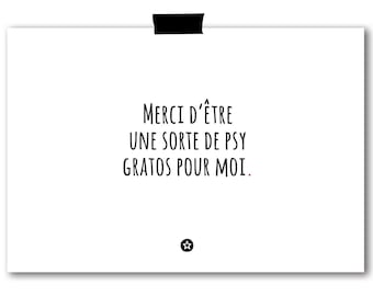 Merci d'Etre un Psy Card in French