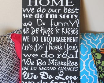 In Our Home~ We do family wood sign, family sign, house rules sign