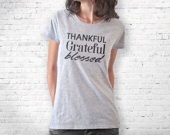 Thanksgiving T-shirt-thankful T-shirt-thankful tank top-cool tee-Christmas gift-college tee-women shirt-grateful shirt-NATURA PICTA-NPTS107