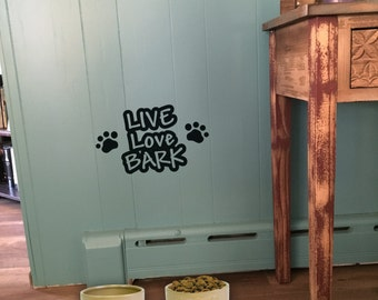"""Wall decal """"Live Love Bark"""" with paw prints or bones, home decor, wall decor, vinyl decal INDOOR"""