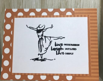 Live With Passion, Laugh Out Loud, Love Deeply Card//Handmade Card