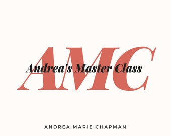 Andrea's Master Class July 9, 2018 - August 30, 2018