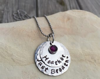 Hand stamped stainless steel cystic fibrosis, personalized Just Breathe, custom, purple stone, anxiety,