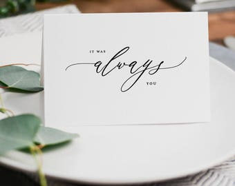 It Was Always You, Wedding Card to Bride or Groom, Wedding Day Card, Wedding Cards, Wedding Stationery, To My Groom Card, Bride Card, K6
