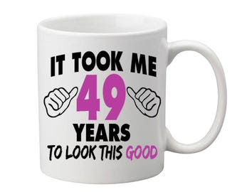 49 Years Old Birthday Mug Happy Birthday Gift Birthday Coffee Mug Coffee Cup Born in 1968 Personalized Mug ALL AGES AVAILABLE