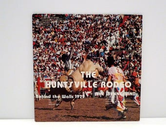 Hunstville Texas Prison Rodeo Vinyl Record Vintage 1979 Wynne Unit Band Country Music Ride 'em Cowboy Life Of Truckin Man State Penitentiary
