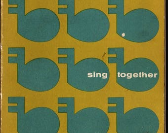 Sing Together A Girl Scout Songbook + 1957 + Vintage Music Book