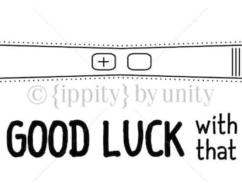 Clearance - Unity - Ippity Stamps - Preggo - Good Luck