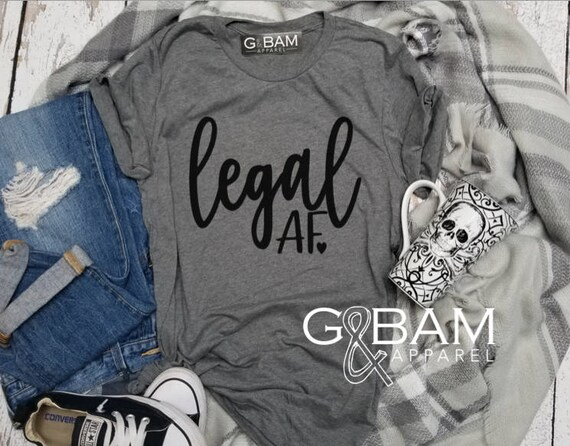 Legal AF Shirt / Twenty One AF Shirt /  Twenty First Birthday shirt / 21st Birthday shirt / Birthday T-Shirt