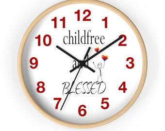 Childfree And Blessed Wall Clock Red