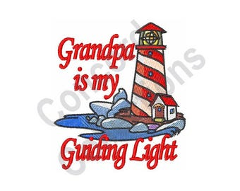 Lighthouse - Machine Embroidery Design, Grandpa Is My Guiding Light