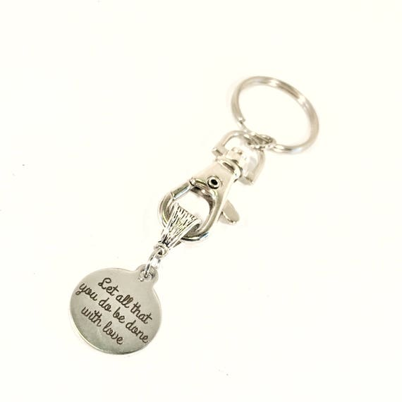 Scripture Keychain, Let All That You Do Be Done With Love Keychain, 1 Cor 16 14 Bible Verse Gifts, Scripture Gifts, Love Gifts For Daughter
