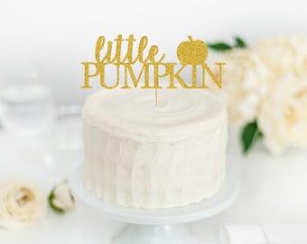 Little Pumpkin Cake Topper - Little Pumpkin First Birthday - Little Pumpkin Baby Shower - Little Pumpkin Birthday Party - Fall Birthday