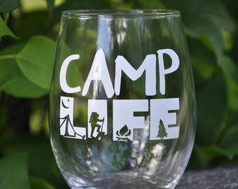 Camp Life Wine Glass/Summer Wine Glass/Camping Wine Glass /Camper Wine Glass/Summer Fun Wine Glass/Camping Glass