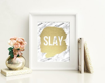 Slay Sassy Motivated Marble Abstract Gold Foil Print FREE US SHIPPING