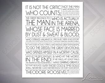Theodore Roosevelt: It is not the Critic who Counts - Daring Greatly - Archival Print - 8x10, 11x14, 16x20, 20x24, 24x30