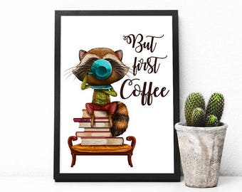 Coffee print But first coffee printable poster Coffee lover poster Gift for coffee lover Kitchen poster Coffee digital print Kitchen print