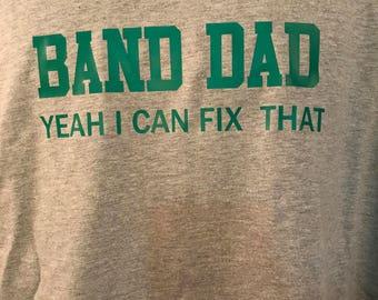 Band Dad Tshirt, Band, Football, S-3x