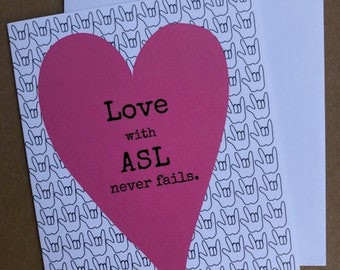 Love with ASL never fails - greeting card.