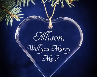 Proposal Will You Marry Me Heart ?  Christmas Proposal Ornament - Engagement Keepsake