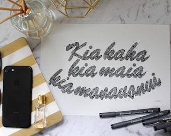 Kia Kaha Print A4 and A3 - Home Decor - Wall Art