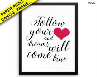 Follow Heart Canvas Art Follow Heart Printed Follow Heart Inspirational Art Follow Heart Inspirational Print Follow Printed Poster Your