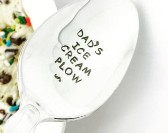 Dad's Ice Cream Plow Stamped Spoon, Gift for Dad, gift for Father, Gift for Grandpa, Gift for Him