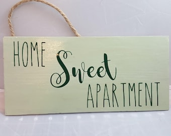 Home Sweet Apartment sign