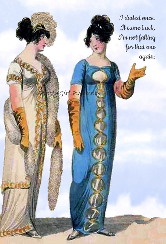 "Witty Quote Postcard ""I Dusted Once. It Came Back. I'm Not Falling For That One Again.""  19th Century Fashion Funny Pretty Girl Postcards"