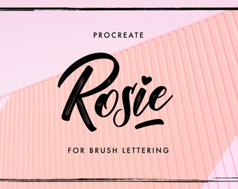Rosie - iPad lettering brush for Procreate | iPad Pro | Typography | Calligraphy | Brush Lettering