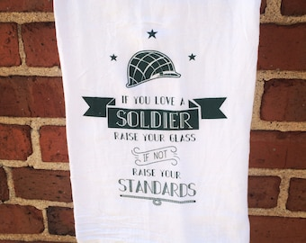If You Love a Soldier Tea Towel