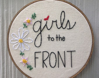 "Riot Grrrl inspired ""girls to the front"" embroidery hoop wall art"