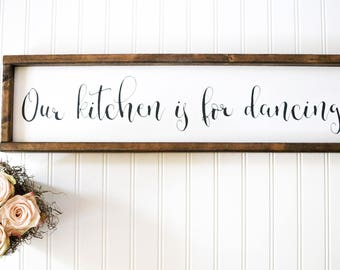 Our Kitchen is For Dancing Handpainted and Framed Wooden Farmhouse Style Kitchen Sign