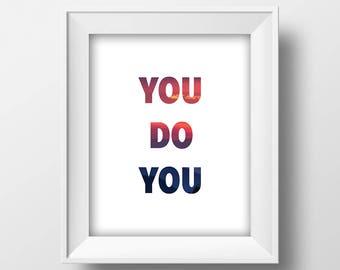 You Do You Inspirational Quote Printable Wall Art, Sunset, Wall Art, 8x10