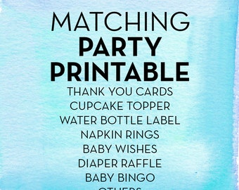Matching Party Accessories / Cupcake Toppers / Water Bottle Label / Banner / Diaper Raffle / Baby Wishes / **Digital File