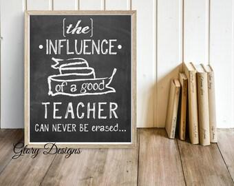 Printable, Teacher Appreciation gift, Teacher quote, Teacher printable, The influence of a teacher, Classroom printable, inspirational quote