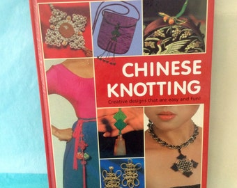 Chinese Knotting - Lydia Chen - Origin, History & Symbolism of Knots - Knot tying Techniques - Asian Knots - 41 knotting projects - art gift