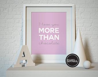 I Love You More Than Chocolate A4 digital PDF
