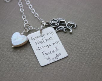 Forever my mother always my friend - 925 sterling silver necklace with rose charm and heart pearl - hand stamped - Mother's Day gift