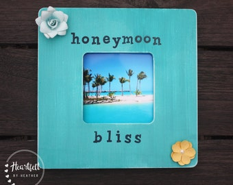 Custom Honeymoon Bliss Wood Picture Frame- Unique Wedding Gift for Couple- Honeymoon Gifts- Destination Wedding Gift Honeymoon Picture Frame