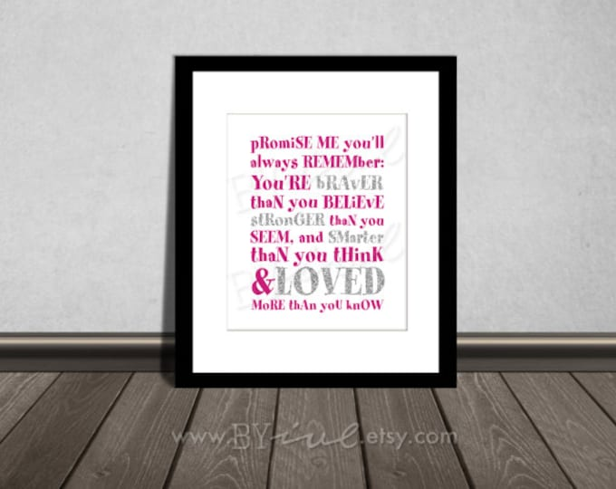 You are BRAVER than you believe, Winnie the Pooh quotes, Nursery printable. Pink and glitter silver. DIY Printable.
