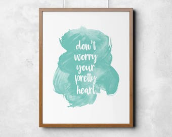 Cursive Wall Art / Watercolor Wall Art / Printable Wall Art / Anxiety Quote / Don't Worry / Anxiety Typography / Cursive Font / Gift for her