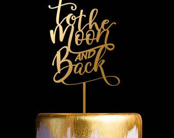 To The Moon and Back Wedding Cake Topper - Keepsake Cake Toppers