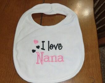 Embroidered Baby Bib - I Love Nana - Girl