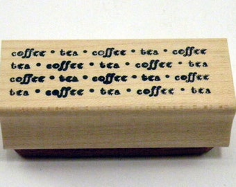 Rubber Stamp Coffee Tea Saying