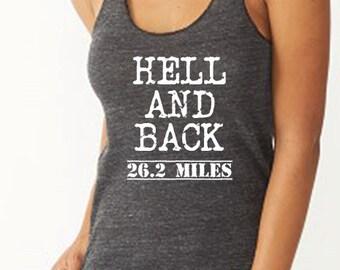 Hell and Back 26.2 Miles Running Tank Marathon Tank.     Workout Tank. Running Tank. Gym Tank. .