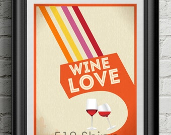 Wine Love Art Print Wall Decor Typography Inspirational Poster Motivational Quote