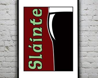 Guinness Beer Slainte Irish Art Print Poster Original drinking drunk alcohol Ireland Cheers