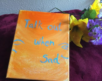 Hand painted canvas with Expression Quote//Self Motivation//Acrylic painted//wall decor//daughter//friend//